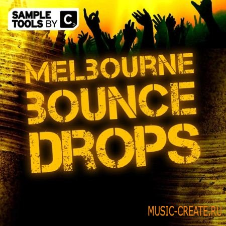 Sample Tools bry Cr2 - Melbourne Bounce (WAV MiDi Spire Presets) - сэмплы Melbourne