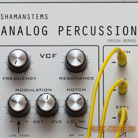 ShamanStems - Origin Series Analog Percussion (WAV) - драм сэмплы