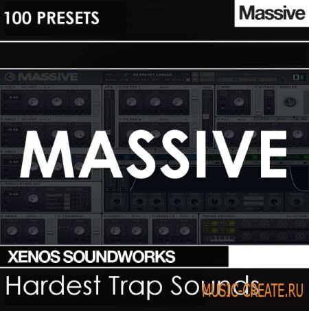 Xenos Soundworks - Hardest Trap Sounds For Ni MASSiVE (NMSV)