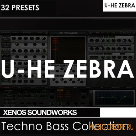 Xenos Soundworks - Techno Bass Collection For U-He Zebra (H2P) - пресеты Zebra