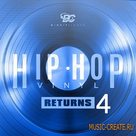 Big Citi Loops - Hip Hop Vinyl Returns 4 (WAV) - сэмплы Hip Hop
