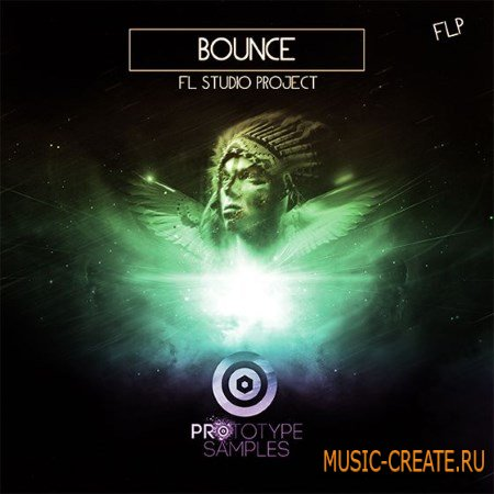 Prototype Samples - Bounce: FL Studio Project (FLP)