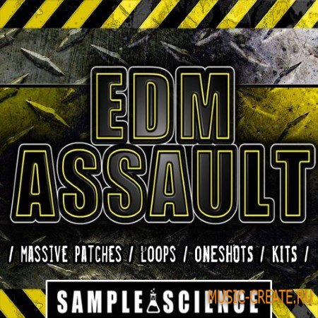 Sample Science - EDM Assault (WAV MiDi Ni Massive) - сэмплы EDM
