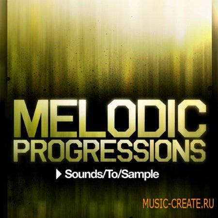Sounds To Sample - Melodic Progressions (WAV MiDi Sylenth) - сэмплы Progressive Tech, Deep House