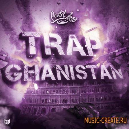 Cartel Loops - Trapghanistan (WAV MiDi) - сэмплы Trap