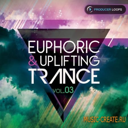Producer Loops - Euphoric and Uplifting Trance Vol.3 (ACiD WAV MiDi) - сэмплы Trance