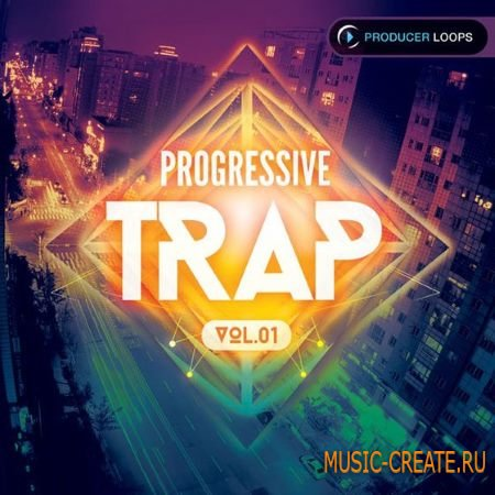 Producer Loops - Progressive Trap Vol.1 (ACiD WAV MiDi REX2) - сэмплы Trap