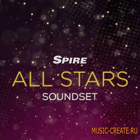 Reveal Sound - All Stars Soundset (Spire presets)