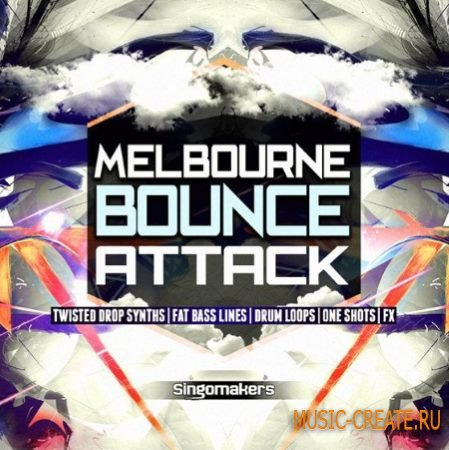 Singomakers - Melbourne Bounce Attack (Spire / Massive Patches)