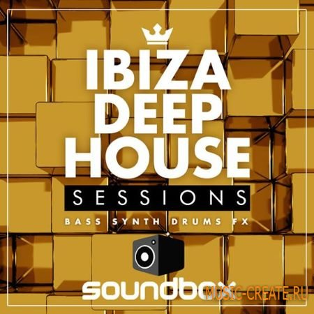 Soundbox - Ibiza Deep House Sessions (WAV) - сэмплы Deep House