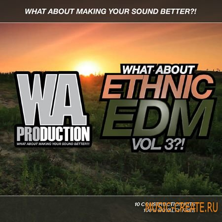 WA Production What About: Ethnic EDM Vol.3 (WAV MiDi) - сэмплы EDM