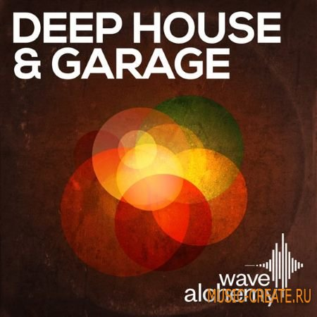 Wave Alchemy - Deep House and Garage (MULTiFORMAT) - сэмплы Deep House, Garage