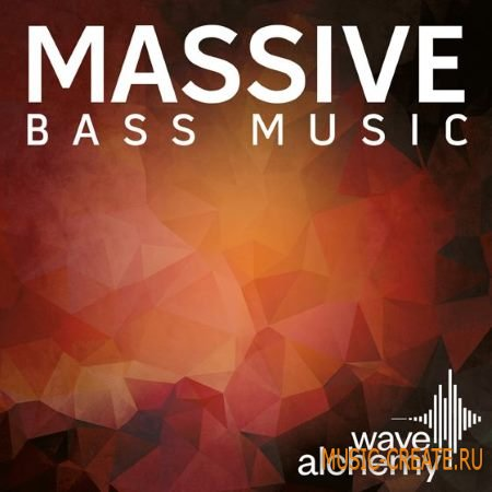 Wave Alchemy - Massive Bass Music (Massive presets)