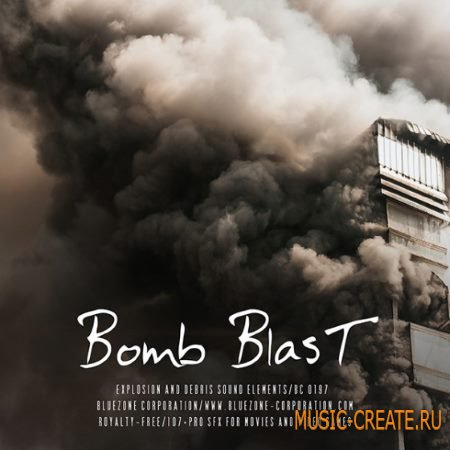 Bluezone Corporation - Bomb Blast Explosions and Debris Sound Elements (WAV AiFF) - звуковые эффекты