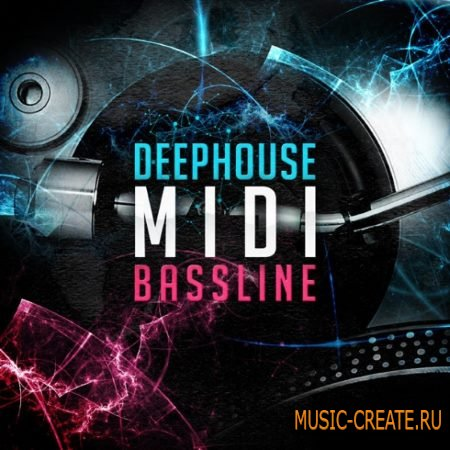 Delectable Records - Deep House MIDI Basslines (WAV MiDi) - сэмплы Deep House