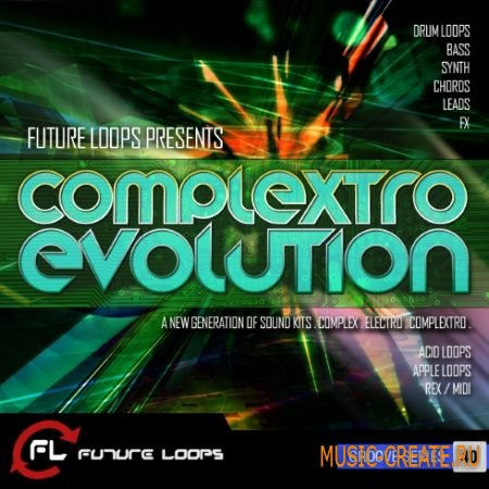 Future Loops - Complextro Evolution (WAV REX AiFF MiDi) - сэмплы Complextro