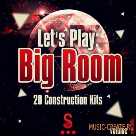 Golden Samples - Lets Play Big Room Vol.1 (WAV MiDi) - сэмплы Big Room