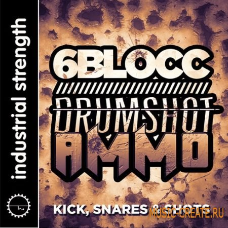 Industrial Strength Records - 6Blocc: Drumshot Ammo (WAV BATTERY) - сэмплы Breakbeat, DnB, Bass Music