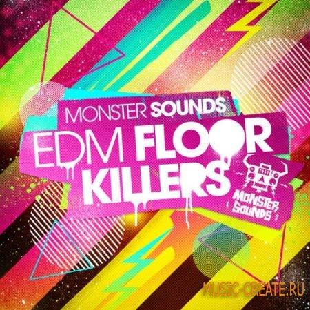 Monster Sounds - EDM Floor Killers (MULTiFORMAT) - сэмплы EDM