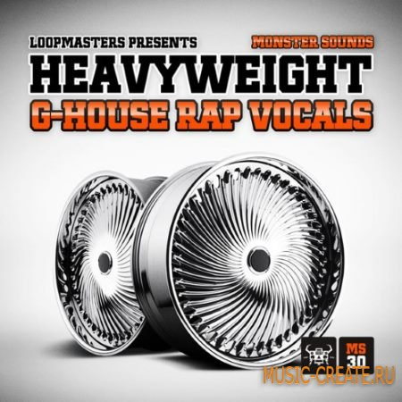 Monster Sounds - Heavyweight G House Rap Vocals (WAV REX) - сэмплы вокала