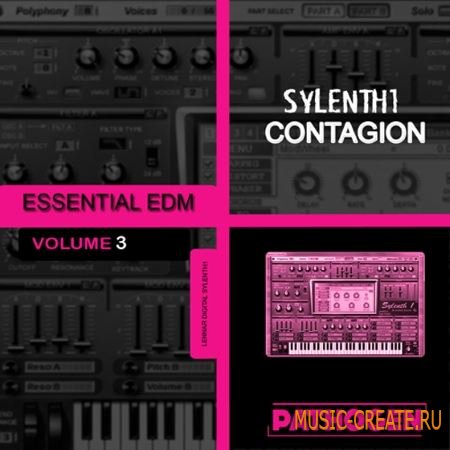 Pathogen - Sylenth1 Contagion Essential EDM 3 (Sylenth presets)