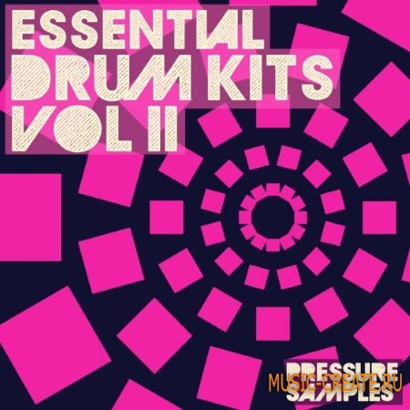 Pressure Samples - Essential Drum Kits Vol.2 (WAV) - сэмплы ударных