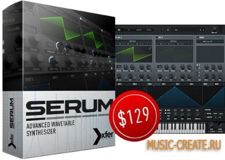 Xfer Records - Serum v1.0.6 WiN (Team R2R/P2P) - синтезатор