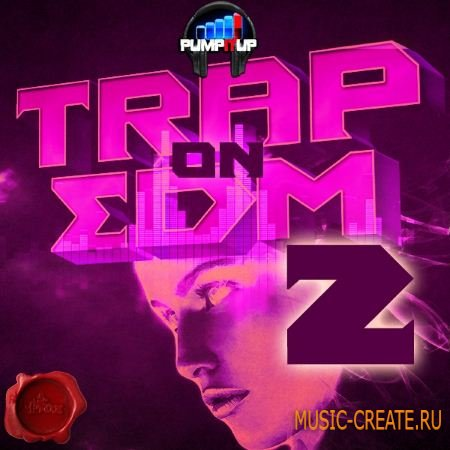 Fox Samples - Pump It Up Trap On EDM (WAV MiDi) - сэмплы Trap, EDM