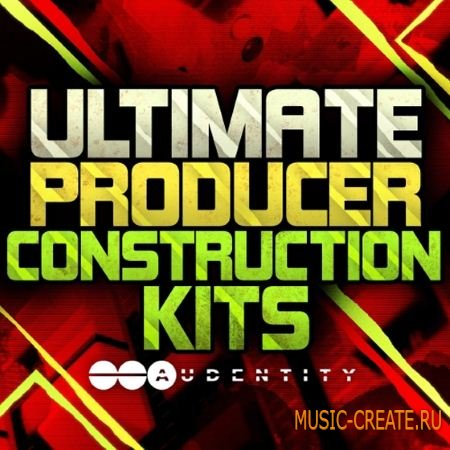 Audentity - Ultimate Producer Construction Kits (MULTiFORMAT) - сэмплы Progressive, Electro House, EDM