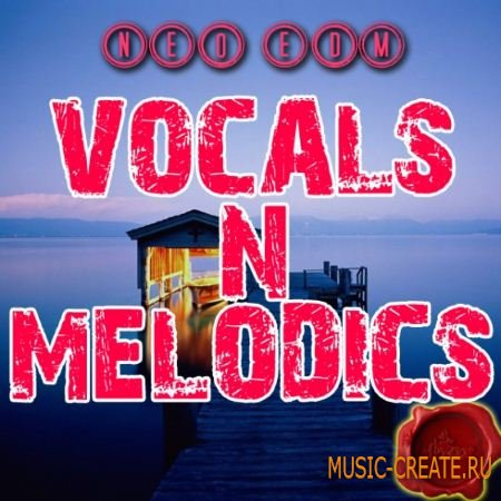 Fox Samples - Neo EDM Vocals Melodics (WAV MiDi) - сэмплы EDM