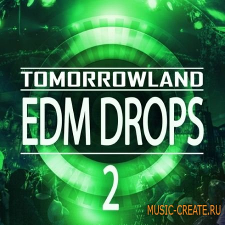 Mainroom Warehouse - Tomorrowland EDM Drops 2 (WAV MiDi) - сэмплы EDM
