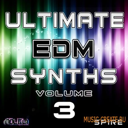 Molgli - Ultimate EDM Synths Vol.3 (Spire presets)