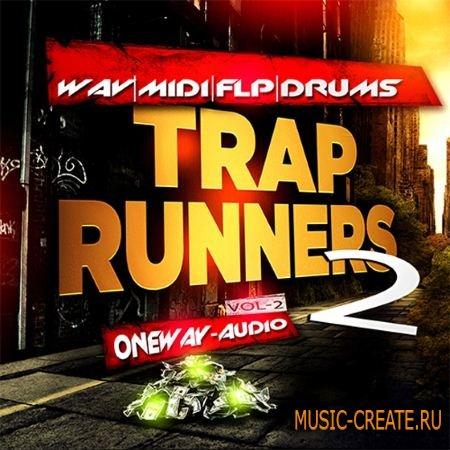 Oneway Audio - Trap Runners Vol.2 (WAV MiDi FLP) - сэмплы Trap, Dirty South