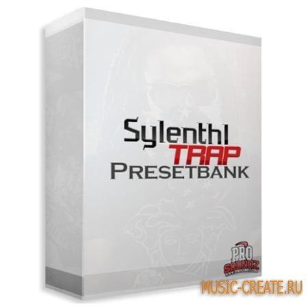 ProSoundz - Sylenth1 Trap Presetbank (Sylenth1 Presets)