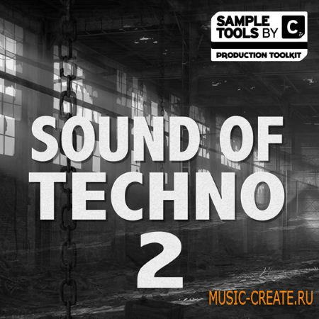 Sample Tools by Cr2 - Sound of Techno 2 (MULTiFORMAT) - сэмплы Techno