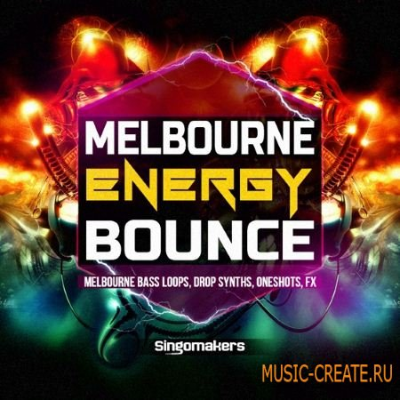 Singomakers - Melbourne Energy Bounce (WAV MiDi REX2 Spire Serum) - сэмплы Melbourne Bounce