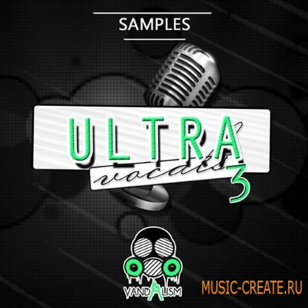 Vandalism - Sounds Ultra Vocals 3 (WAV MiDi) - вокальные сэмплы