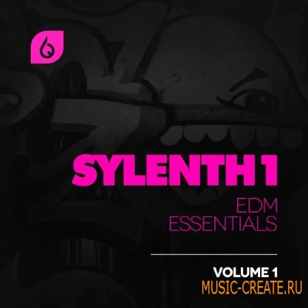 Freshly Squeezed Samples - Sylenth1 EDM Essentials Vol.1 ( Sylenth1 presets)