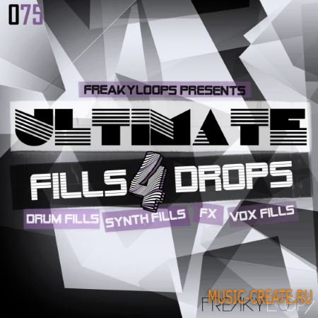 Freaky Loops - 075 Ultimate Fills and Drops 4 (WAV) - звуковые эффекты