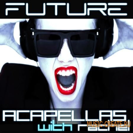 Function Loops - Future Acapellas With Rachel (WAV MiDi) - акапеллы