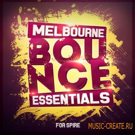 Mainroom Warehouse - Melbourne Bounce Essentials (Spire presets)