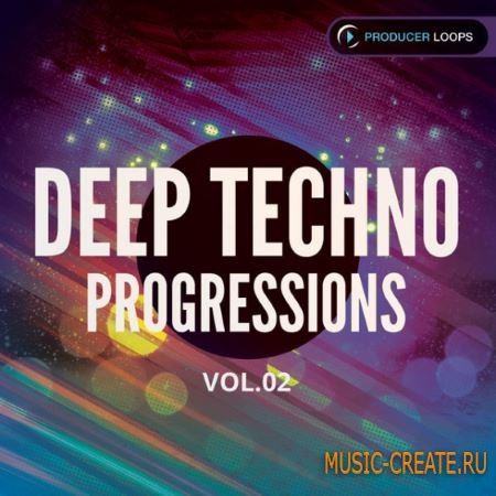 Producer Loops - Deep Techno Progressions Vol.2 (ACiD WAV MiDi REX) - сэмплы Techno