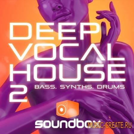 Soundbox - Deep Vocal House 2 (WAV) - сэмплы Deep House, Tech House, House