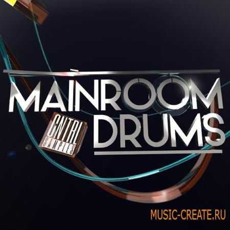 CNTRL Samples - Mainroom Drums (MULTiFORMAT) - сэмплы ударных