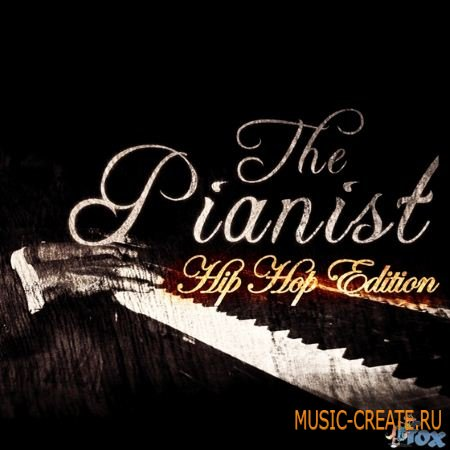 Fox Samples - The Pianist Hip Hop Edition (WAV MiDi) - сэмплы Hip Hop