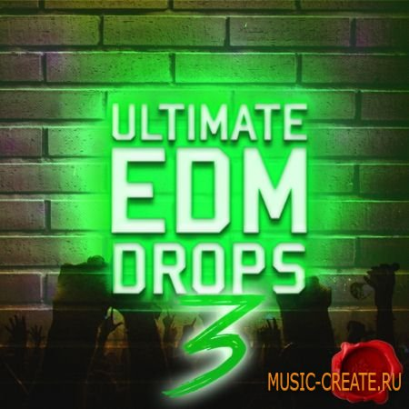 Fox Samples - Ultimate EDM Drops 3 (WAV MiDi) - сэмплы EDM