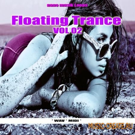 Nano Musik Loops - Floating Trance Vol.2 (WAV MiDi) - сэмплы Trance