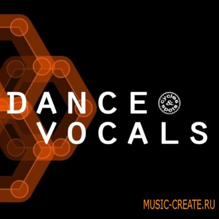 Cycles and Spots - Dance Vocals (WAV) - сэмплы вокала
