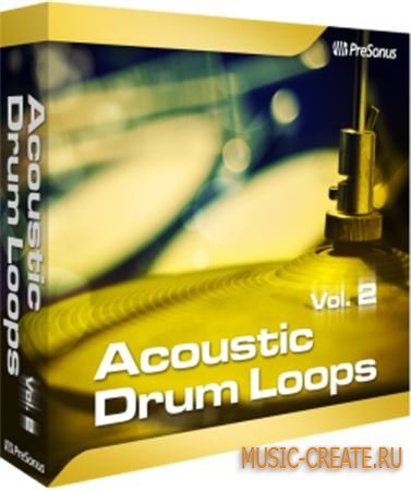 PreSonus - Acoustic Drum Loops Vol.2 for StudioOne (Team R2R) - банк для StudioOne