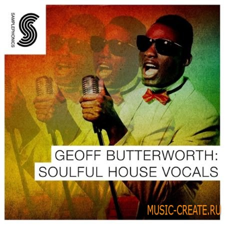 Samplephonics - Geoff Butterworth Soulful House Vocals (WAV) - вокальные сэмплы